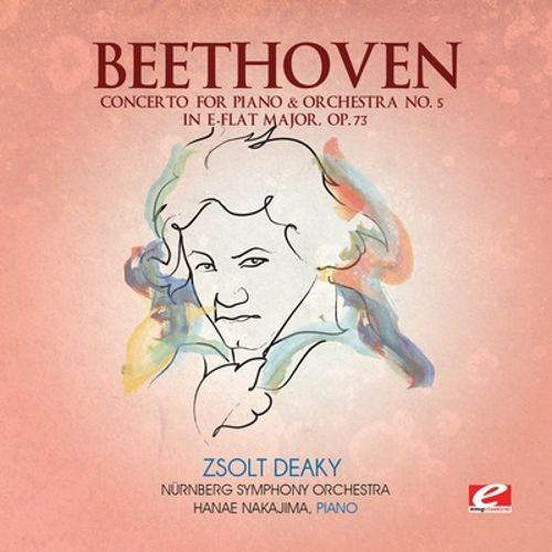 Beethoven: Concerto for Piano & Orchestra No. 5 in E-flat major, Op. 73