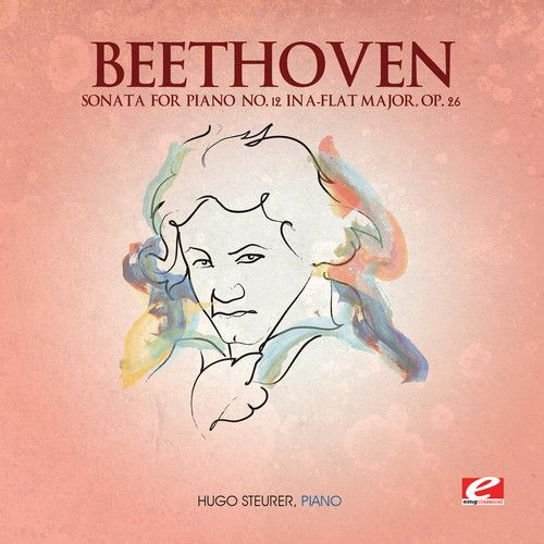 Beethoven: Sonata for Piano No. 12 in A-flat major, Op. 26