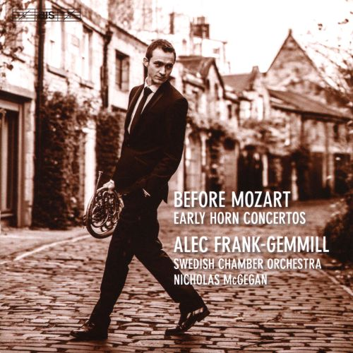 Before Mozart: Early Horn Concertos