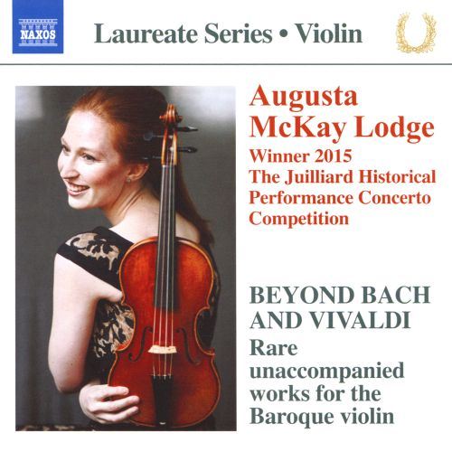Beyond Bach and Vivaldi: Rare unaccompanied works for the Baroque violin