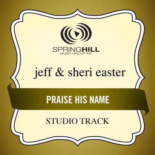 Praise His Name [Studio Track]