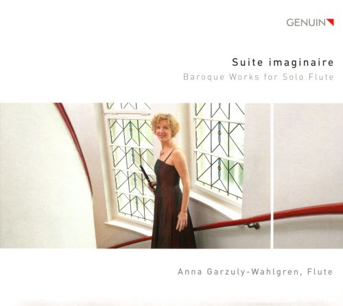 Suite imaginaire: Baroque Works for Solo Flute