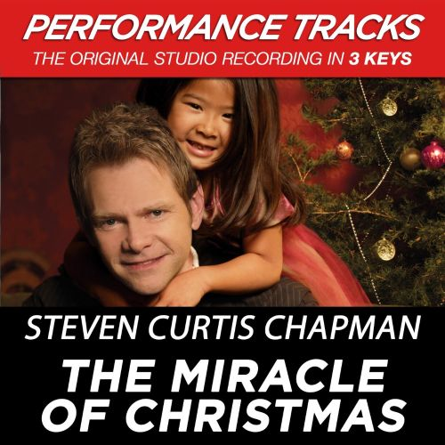The Miracle of Christmas [Premiere Performance Plus Track]