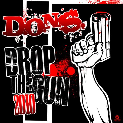 Drop the Gun 2010