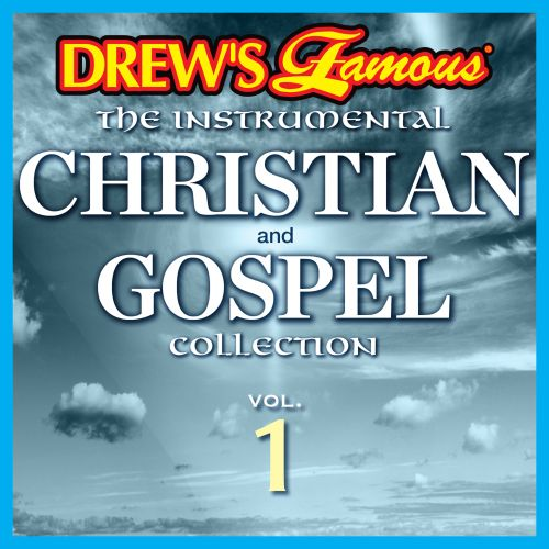Drew's Famous the Instrumental Christian and Gospel Collection, Vol. 1