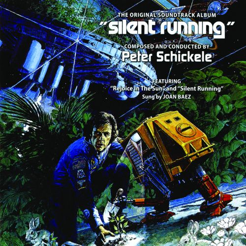 Silent Running [Original Motion Picture Soundtrack]