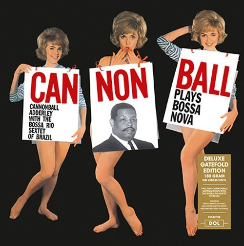 Cannonball Plays Bossa Nova