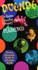 Duende: The Passion & Dazzling Virtuosity of Flamenco